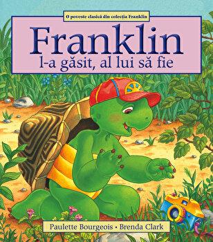 Franklin l-a gasit, al lui sa fie/Paulette Bourgeois de la Katartis
