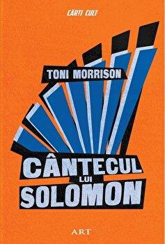 Cantecul lui Solomon/Toni Morrison de la Art