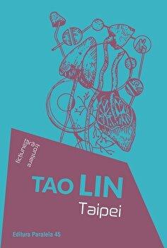 Taipei/Tao Lin de la Paralela 45