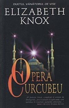 Opera curcubeu, Duetul Vanatorul de vise, Vol. 1/Elizabeth Knox de la Stefan
