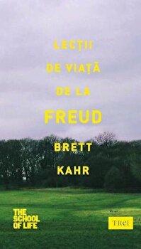 Lectii de viata de la Freud/Brett Kahr de la Trei