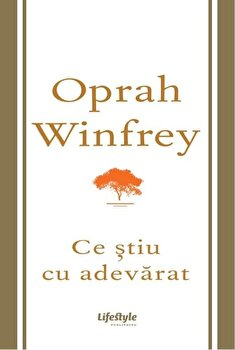 Ce stiu cu adevarat/Oprah Winfrey