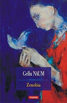 Zenobia (editia 2018)/Gellu Naum
