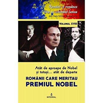 Romanii care meritau premiul Nobel/Dan Silviu Boerescu de la Integral
