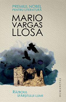 Razboiul sfarsitului lumii/Mario Vargas Llosa de la Humanitas