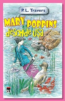 Mary Poppins deschide usa/P.L. Travers de la RAO