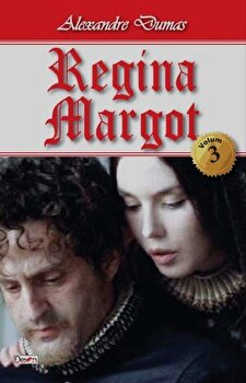 Regina Margot vol 3/3/Alexandre Dumas de la Aldo Press