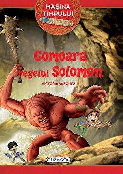 Masina timpului – Comoara regelui Solomon (1)/Victoria Vazquez de la Girasol
