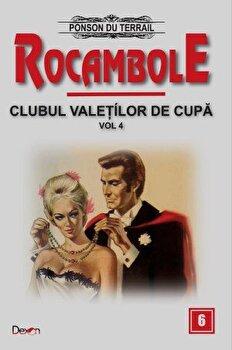 Rocambole 6 – Clubul valetilor de cupa vol 4/Ponson du Terrail de la Aldo Press