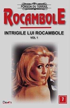 Rocambole 7 – Intrigile lui Rocambole 1/Ponson du Terrail de la Aldo Press