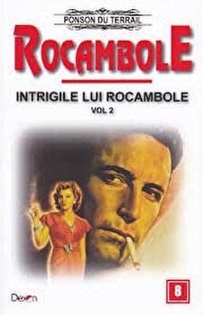 Rocambole 8 – Intrigile lui Rocambole 2/Ponson du Terrail de la Aldo Press