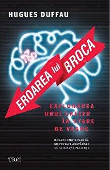 Eroarea lui Broca/Hugues Duffau