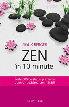 Zen in 10 minute/Sioux Berger