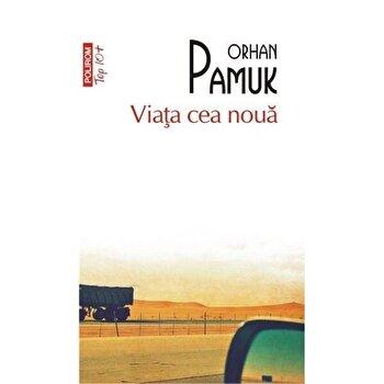 Viata cea noua (Top 10+)/Orhan Pamuk