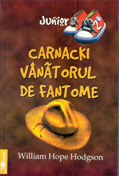 Carnacki, vanatorul de fantome/Hodgson Hope William de la Aldo Press
