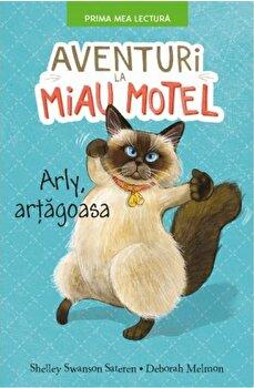 Aventuri la Miau Motel. Arli, artagoasa/Shelley Swanson Sateren, Deborah Melmon