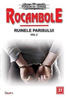 Rocambole 27 – Ruinele Parisului 2/2 – Captivitatea stapanului/Ponson du Terrail de la Aldo Press