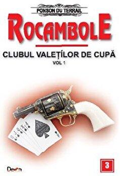 Rocambole 3 – Clubul valetilor de cupa vol 1/Ponson du Terrail de la Aldo Press