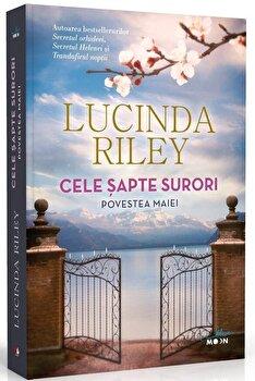 Cele sapte surori. Povestea Maiei./Lucinda Riley de la Litera