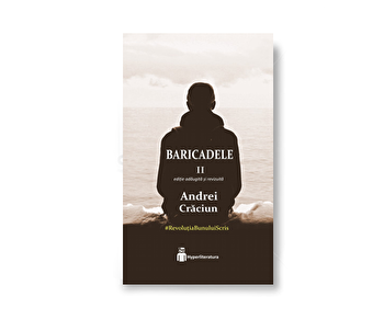 Baricadele II/Andrei Craciun
