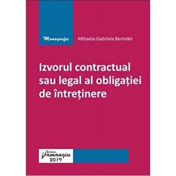 Izvorul contractual sau legal al obligatiei de intretinere/Mihaela-Gabriela Berindei de la Hamangiu
