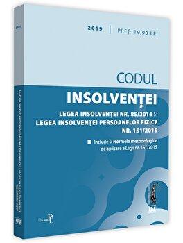 Codul insolventei. Legea insolventei si legea insolventei persoanelor fizice. 2019/*** de la Universul Juridic