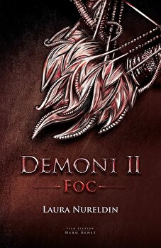 Demoni. Vol. 2: Foc/Laura Nureldin