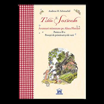 Tilda Soricela – Primavara si vara/Andreas H. Schmachtl de la DPH