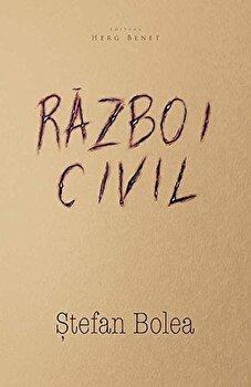Razboi civil/Stefan Bolea de la Herg Benet