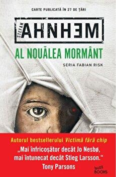 Al noualea mormant/Stefan Ahnhem de la Litera
