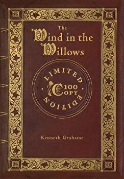 The Wind in the Willows (100 Copy Limited Edition)/Kenneth Grahame - c95e7a33 4f41 4a71 8d2f 1f0f069e487a 1 - The Wind in the Willows (100 Copy Limited Edition)/Kenneth Grahame