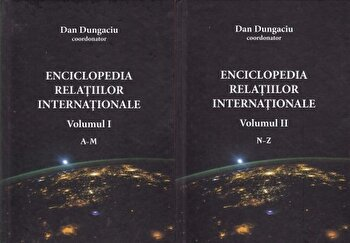Enciclopedia relatiilor internationale (2 volume)/Dan Dungaciu de la RAO