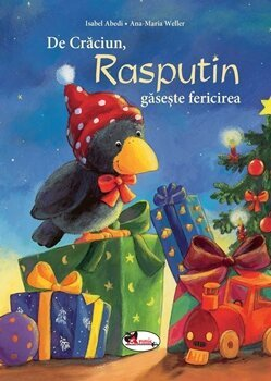 De Craciun, Rasputin gaseste fericirea/Isabel Abedi, Ana-Maria Weller de la Aramis