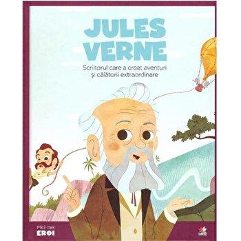 Micii Eroi. Jules Verne/*** de la Litera