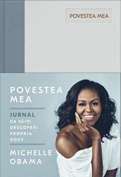 Povestea mea. Jurnal/Michelle Obama de la Litera