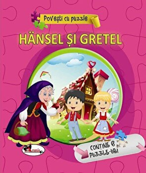 Povesti cu puzzle – Hansel si Gretel/*** de la Aramis