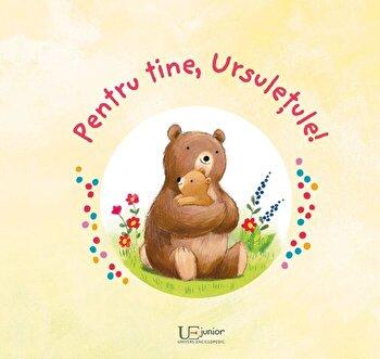 Pentru tine, Ursuletule/Ag Jatkowska de la Univers Enciclopedic Books