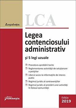 Legea contenciosului administrativ si 5 legi uzuale. Actualizat la 1 septembrie 2019/*** de la Hamangiu