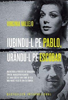 Iubindu-l pe Pablo, Urandu-l pe Escobar/*** de la Litera