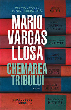 Chemarea tribului/Mario Vargas Llosa de la Humanitas Fiction