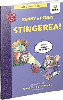Benny si Penny: Stingerea!/***