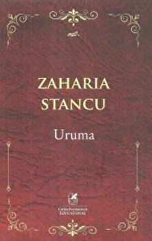 Uruma/Zaharia Stancu de la Cartea Romaneasca