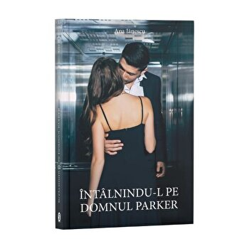 Intalnindu-l pe domnul Parker/Ana Iănescu de la Stylished