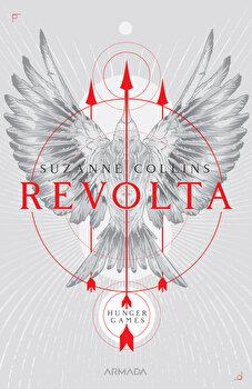 Revolta (Trilogia Jocurile foamei, partea a III-a, 2019)/Suzanne Collins de la Nemira