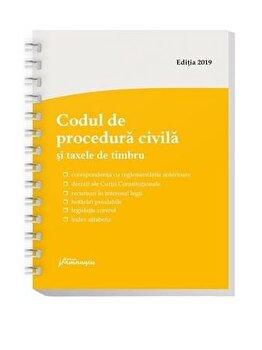 Codul de procedura civila si taxele de timbru – spiralat, editie actualizata la 1 septembrie 2019/*** de la Hamangiu