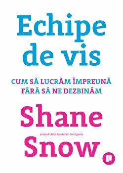 Echipe de vis/Shane Snow de la Publica