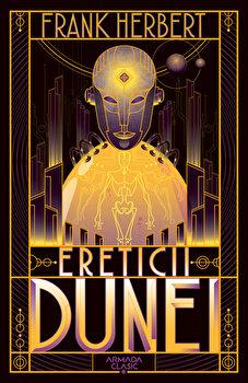 Ereticii Dunei (Seria Dune, partea a V-a, ed. 2019)/Frank Herbert de la Nemira