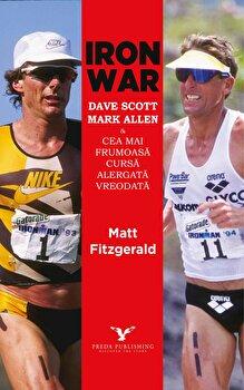 Iron War/Matt Fitzgerald de la Preda Publishing