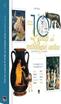 Cele Mai Cunoscute 10 Zeitati Ale Mitologiei Antice Povestite Copiilor/***