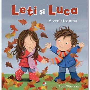 Leti si Luca. A venit toamna/Ruth Wielockx
